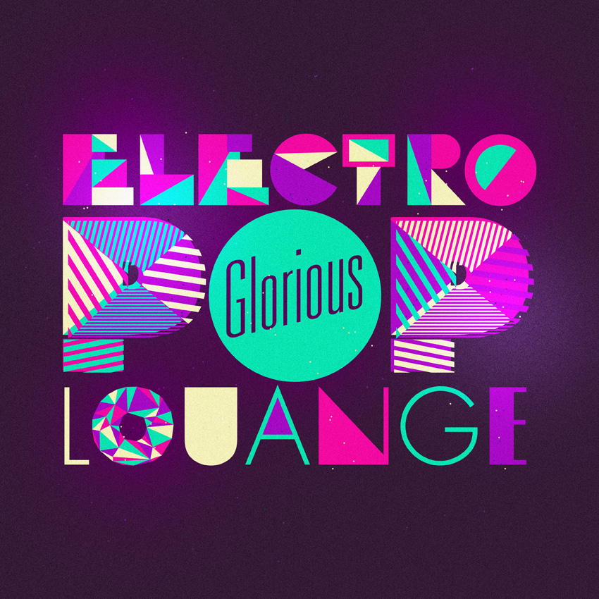 GLORIOUS ELECTRO POP LOUANGE COVER