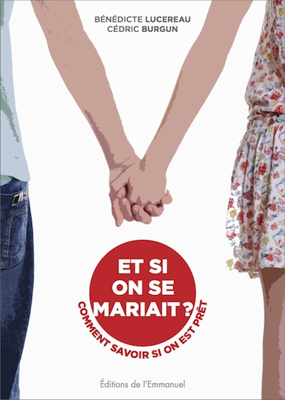 Et-si-on-se-mariait (LUCEREAU-BURGUN)
